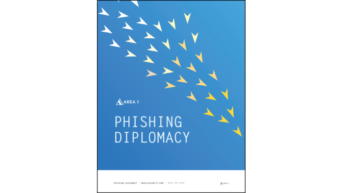 Area 1 Phishing Diplomacy